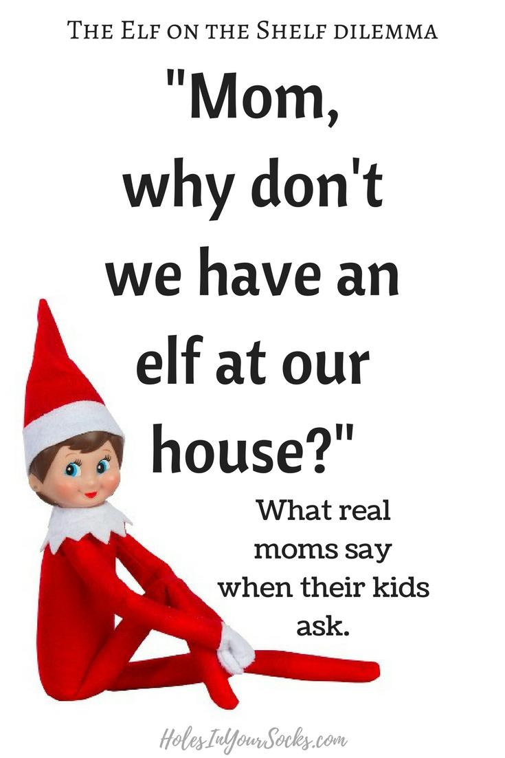 how to explain no elf on the shelf