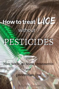 Treat lice without pesticides, non-toxic at home lice remedies, #lice #momlife #parenting #holesinyoursocks