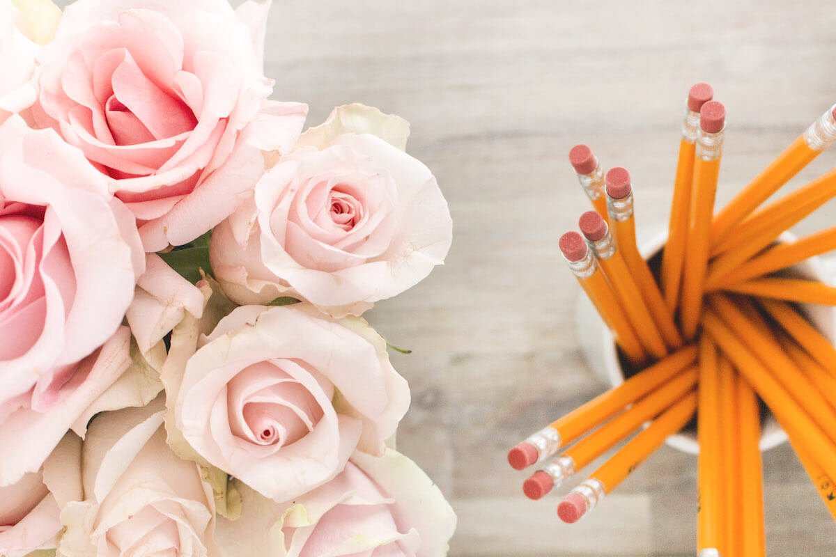 pink roses and a cup full of pencils -- back to school anxiety and stress resolved